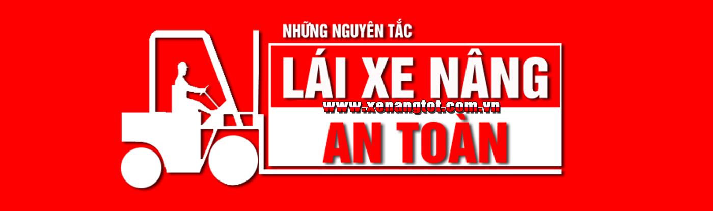 tai-xe-xe-nang-can-biet-nhung-nguyen-tac-gi-khi-lai-xe-nang1